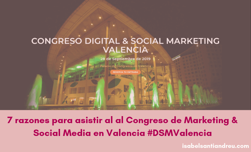 #DSM Valencia congreso marketing