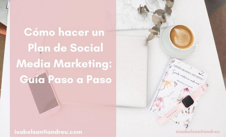 como hacer un plan de social media
